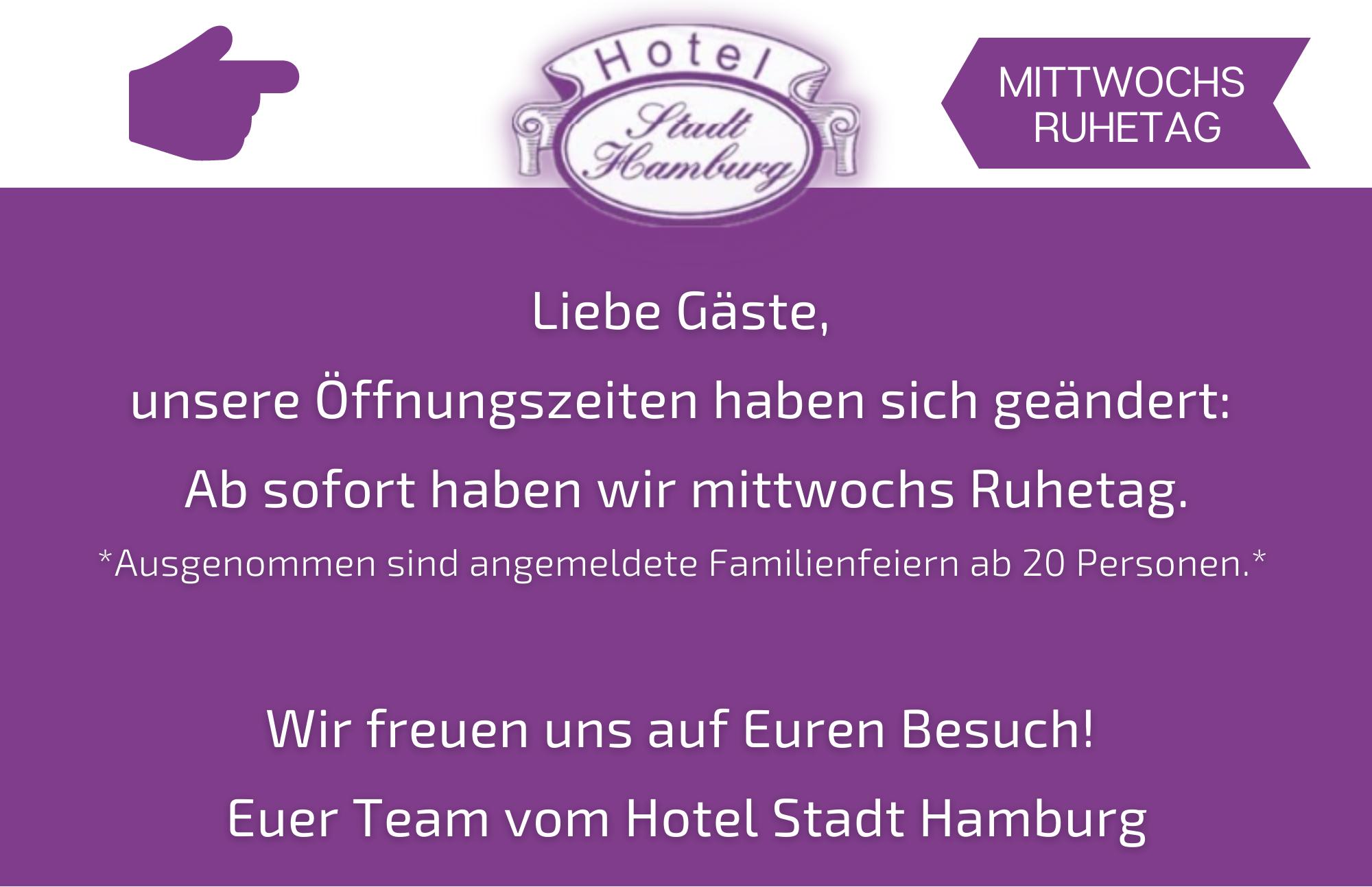 Hotel Stadt Hamburg- Mittwochs Ruhetag